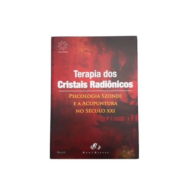 Terapia dos Cristais Radiônicos Raul Breves