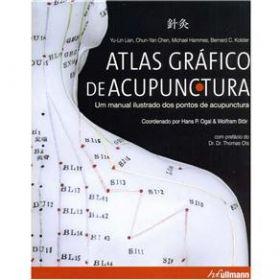 Atlas Gráfico de Acupuntura - Um Manual Ilustrado