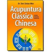Acupuntura Clássica Chinesa - Tom Sintan Wen