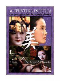 Acupuntura Estética e no Pós-Operatório de Cirurgia Plástica