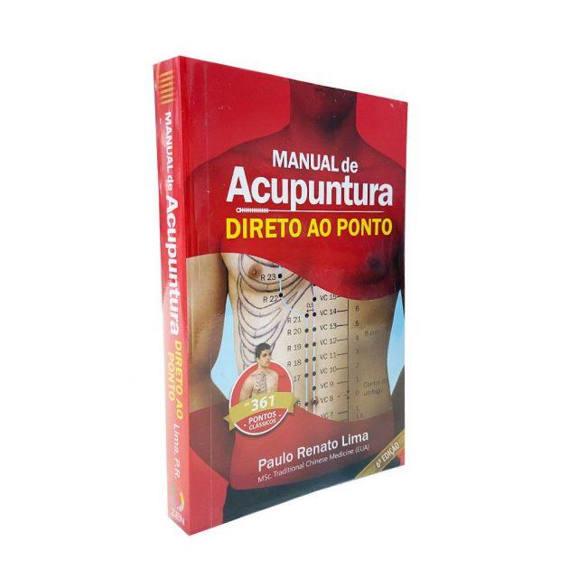 Manual de Acupuntura Direto ao Ponto 4ª Ed. - Paulo R. Lima