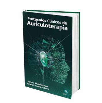 Protocolos Clinicos de Auriculoterapia Sandra S. Lopes e Liriane Suliano