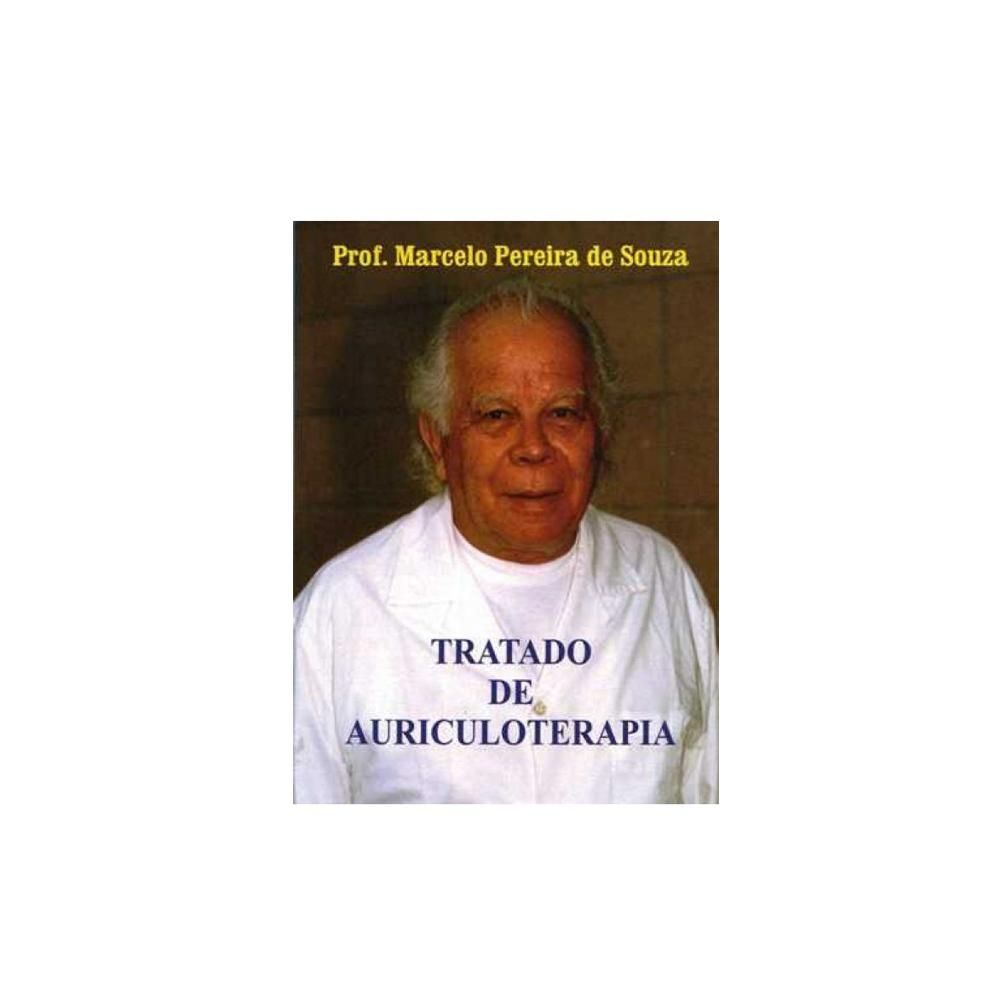 Tratado de Auriculoterapia - Prof. Marcelo Pereira de Souza